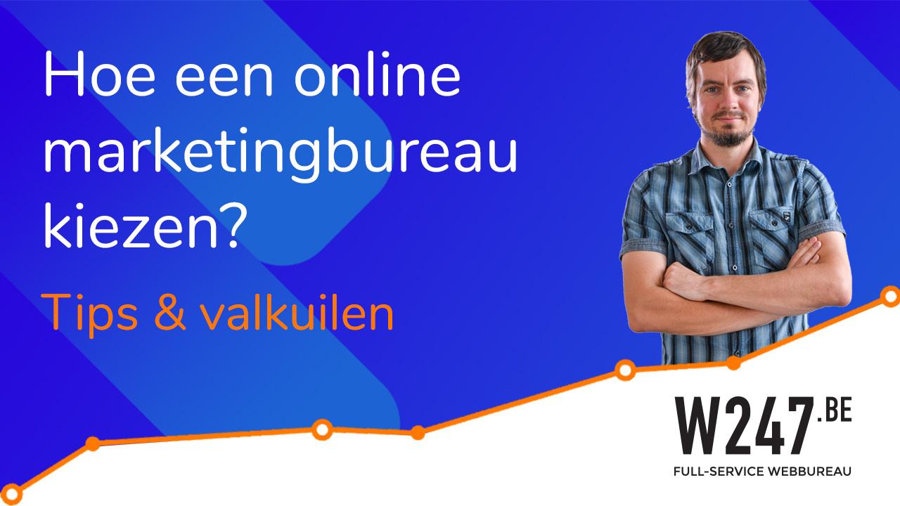 Hoe je online marketing bureau kiezen